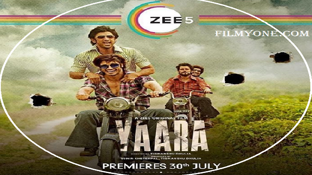 How Yaara 2020 Full Movie Download Available For Free Online Offline Zee5 In Hd Firstpostofindia